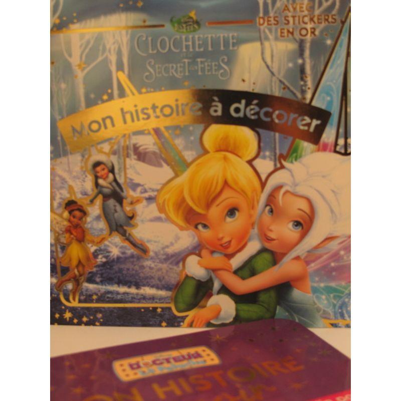 Clochette et le secret des fées. Mon histoire à décorer avec des stickers  en or 72af68f0e7c6