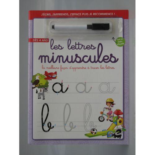 Les lettres minuscules. La meilleure façon d'apprendre à tracer les lettres. Dès 4 ans. J'écris, j'apprends, j'éfface puis je re