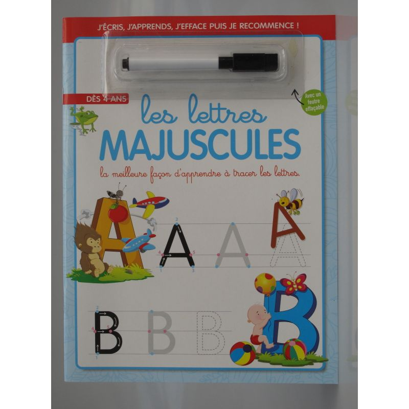Les majuscules. La meilleure façon d'apprendre à tracer les lettres. J'écris, j'apprends, j'éfface puis je recommence!
