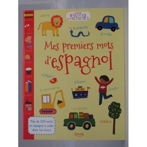 Mes premiers mots d'espagnol. Plus de 200 mots en espagnol à coller dans ton livre.