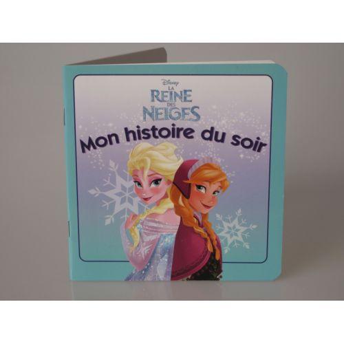 Mon histoire du soir. Disney la reine des neiges.