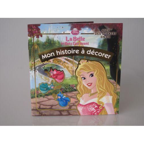 Mon histoire  à décorer. Disney, la belle au bois dormant avec des stickers en or.