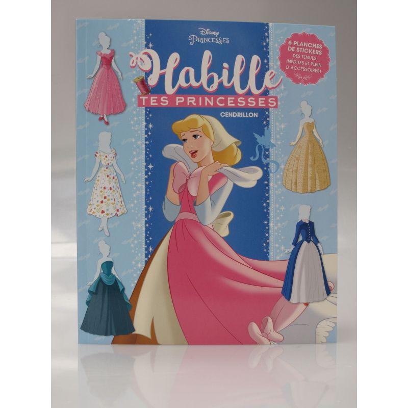 Habille tes princesses Cendrillon. Disney princesses, 6 planches de stickers, des tenues inédites et plein d'accessoires.
