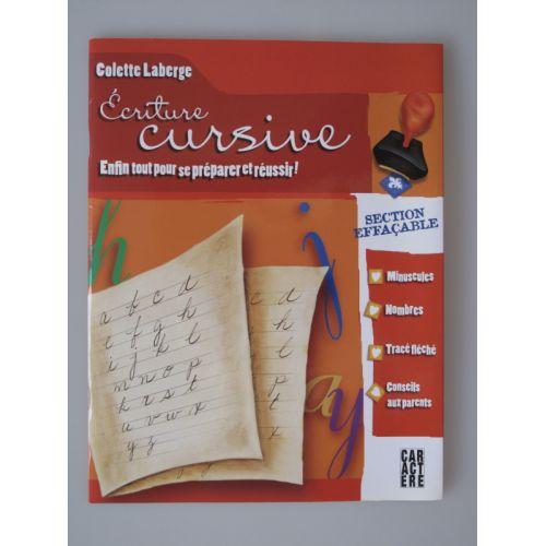 Colette Laberge. Ecriture cursive, minuscules, nombres, tracé fléché.