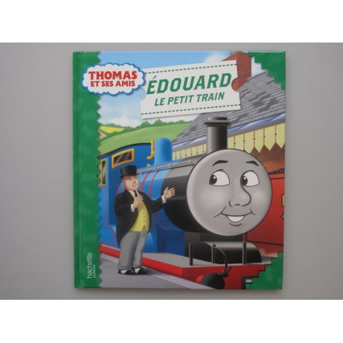 Thomas et ses amis. Edouard le petit train.