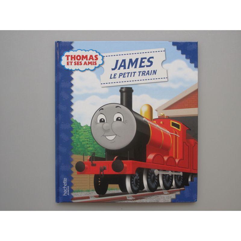 Thomas et ses amis. James le petit train.