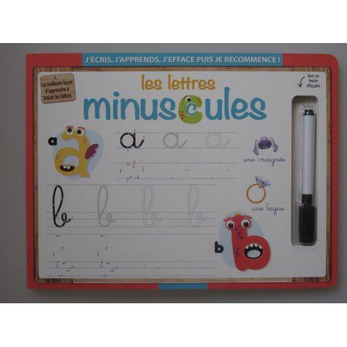 Les lettres minuscules. J'écris, j'apprends, j'éfface puis je recommence!