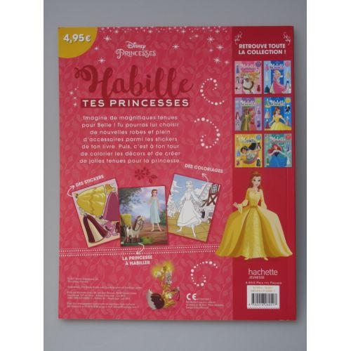 Habille tes princesses Belle. Disney princesses, 6 planches de stickers, des tenues inédites et plein d'accessoires.