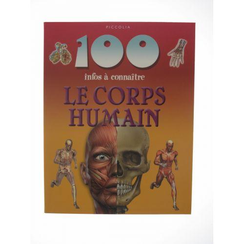 100 Infos à connaître. Le corps humain.