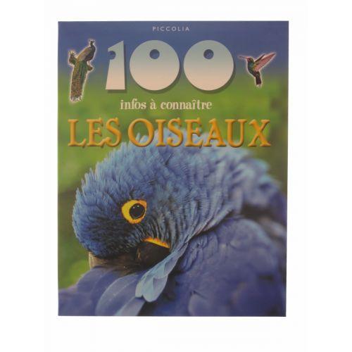 100 Infos à connaître. Les oiseaux.