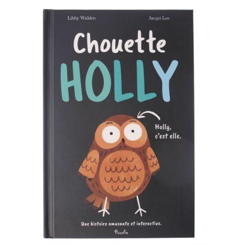 Chouette Holly. Holly c'est elle.  Une histoire amusante et intéractive.