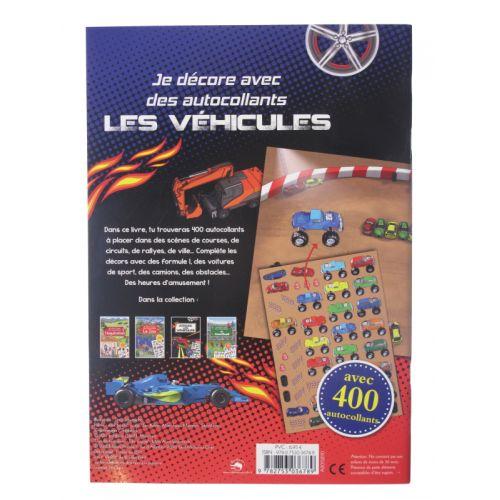 Les véhicules, je décore avec des autocollants. Avec 400 autocollants.