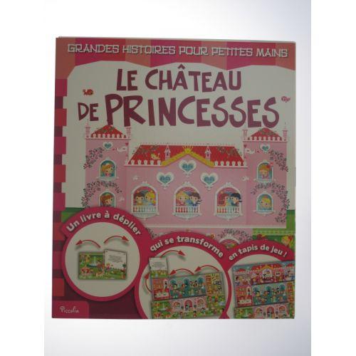 Le château de princesses. Un livre à déplier qui se transforme en tapis de jeu!
