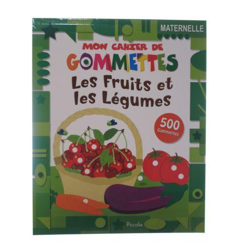Mon cahier de gommettes. Les fruits et les légumes 500 gommettes.