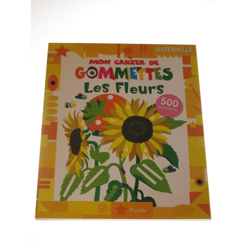Mon cahier de gommettes. Les fleurs 500 gommettes.