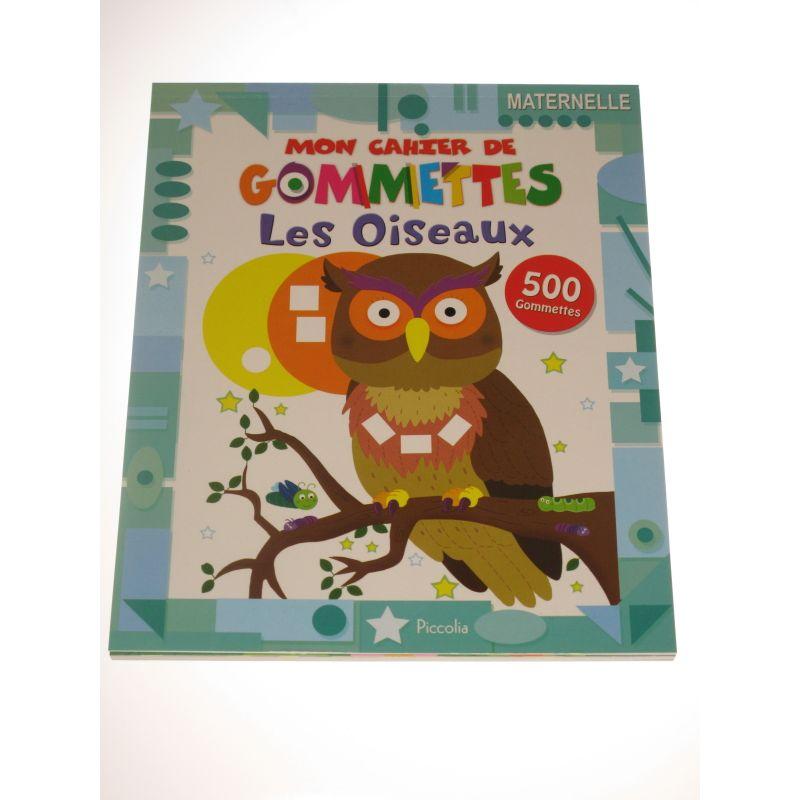 Mon cahier de gommettes. Les oiseaux 500 gommettes.
