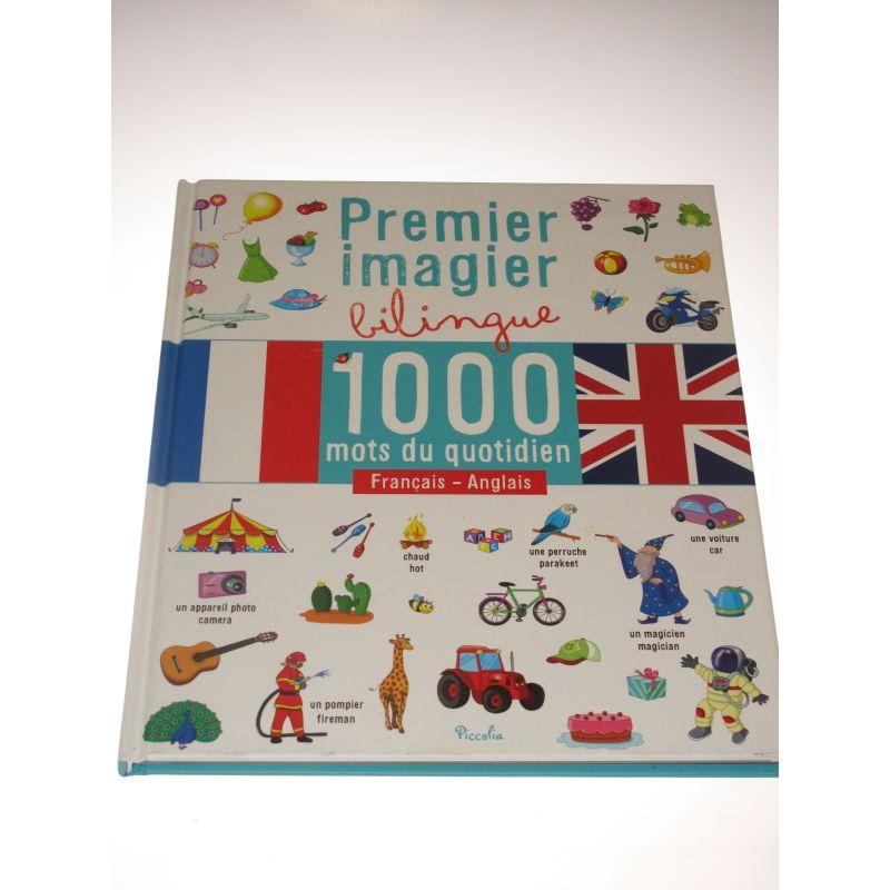 Premier imagier bilingue, 1000 mots du quotidien français anglais.